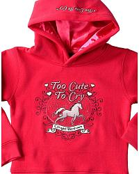 Cowgirl Hardware Girls' Too Cute To Cry Hooded  Sweatshirt - 2T-4T at Sheplers