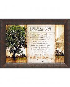 The Day God Took You Home Framed Print