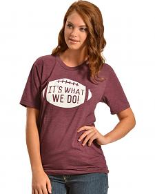 "ATX Mafia ""It's What We Do"" Maroon Tee"